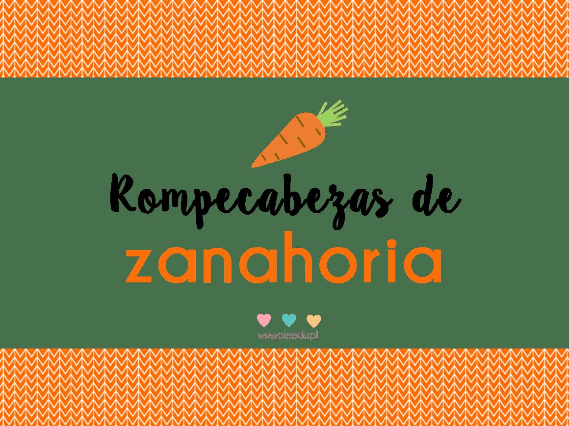 Rompecabezas De Zanahoria Sustantivo de género exclusivamente femenino, que lleva los artículos la o una en singular, y las o unas en plural. rompecabezas de zanahoria