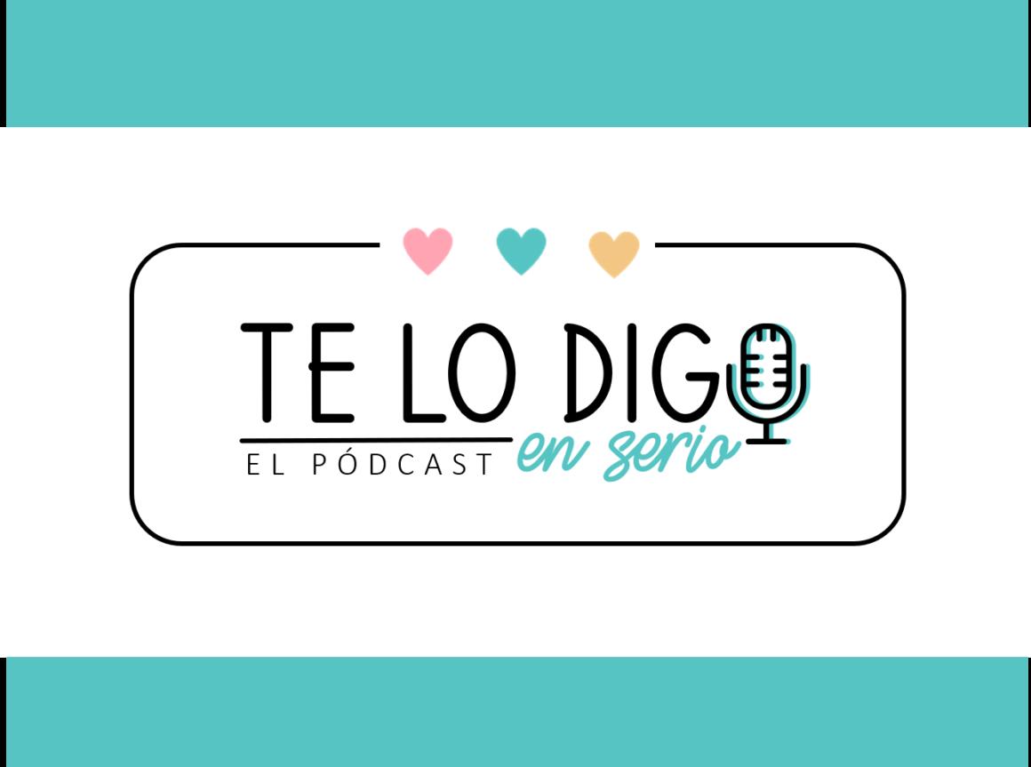 podcast para profesores te lo digo en serio